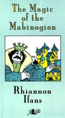 Llun o 'The Magic of the Mabinogion'