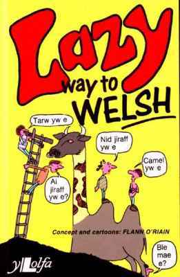 Llun o 'Lazy Way to Welsh'