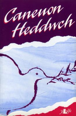 A picture of 'Caneuon Heddwch'