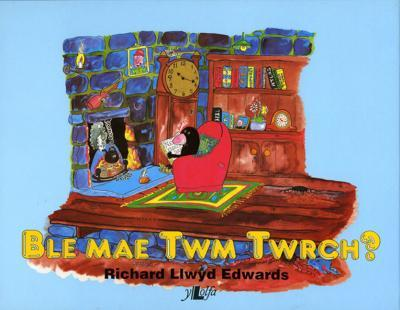 A picture of 'Ble Mae Twm Twrch?' 