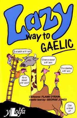 Llun o 'Lazy Way to Gaelic' 