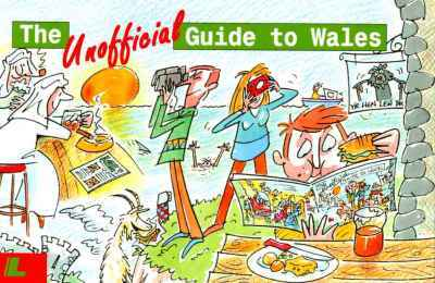 Llun o 'The Unofficial Guide to Wales' 