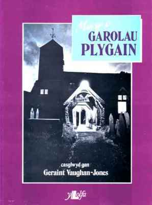 A picture of 'Mwy o Garolau Plygain' 