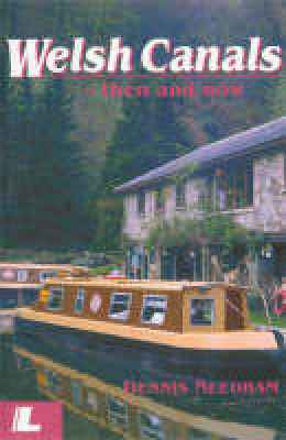 A picture of 'Welsh Canals: Then and Now' 