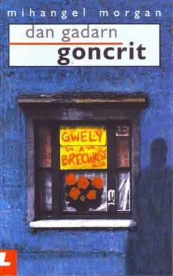 A picture of 'Dan Gadarn Goncrit'