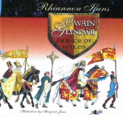 A picture of 'Owain Glyndwr: Prince of Wales' 