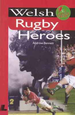 A picture of 'Welsh Rugby Heroes' 