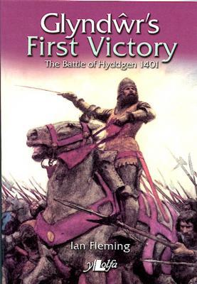 A picture of 'Glyndwr's First Victory' 