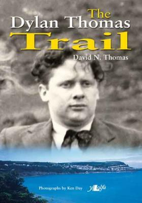A picture of 'The Dylan Thomas Trail' 