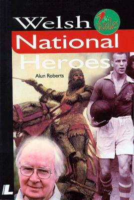 A picture of 'Welsh National Heroes' 