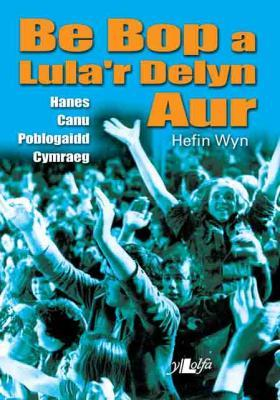 A picture of 'Be Bop a Lula'r Delyn Aur'