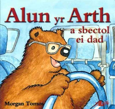 A picture of 'Alun yr Arth a Sbectol ei Dad' 