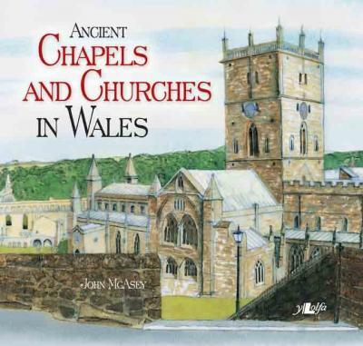 A picture of 'Ancient Chapels and Churches in Wales' 