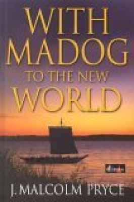 A picture of 'With Madog to the New World'