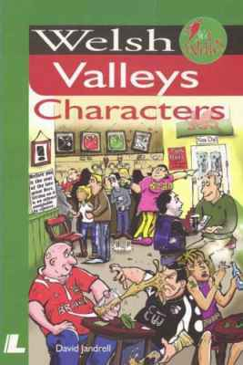 Llun o 'Welsh Valleys Characters'