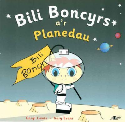 A picture of 'Bili Boncyrs a'r Planedau' 