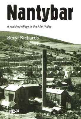 Llun o 'Nantybar - A Vanished Village in the Afan Valley' 
