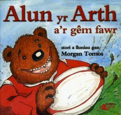 A picture of 'Alun yr Arth a'r Gêm Fawr' 