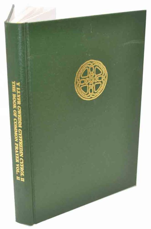 A picture of 'Y Llyfr Gweddi Cyffredin Cyfrol II / The Book of Common Prayer Volume II'