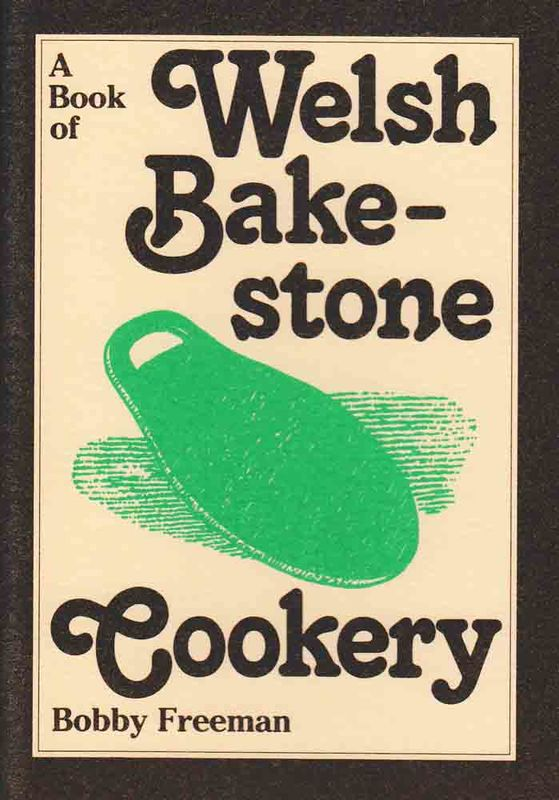 A picture of 'A Book of Welsh Bakestone Cookery'