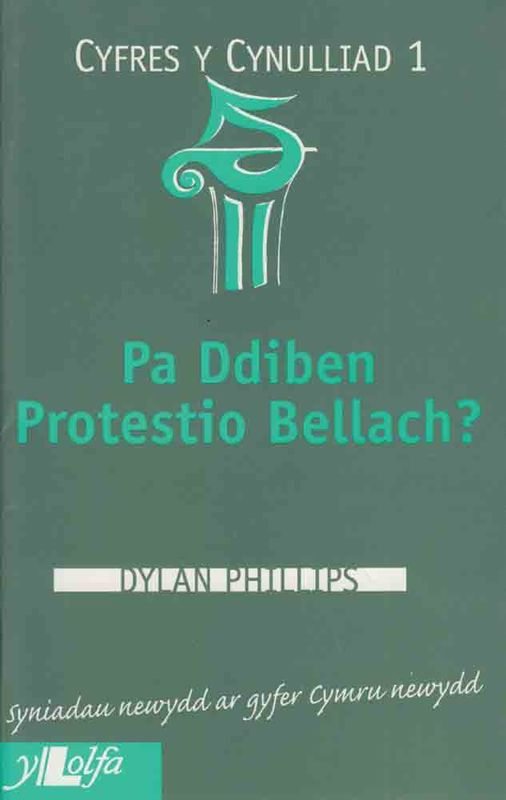 A picture of 'Pa Ddiben Protestio Bellach? (Cynulliad 1)' 