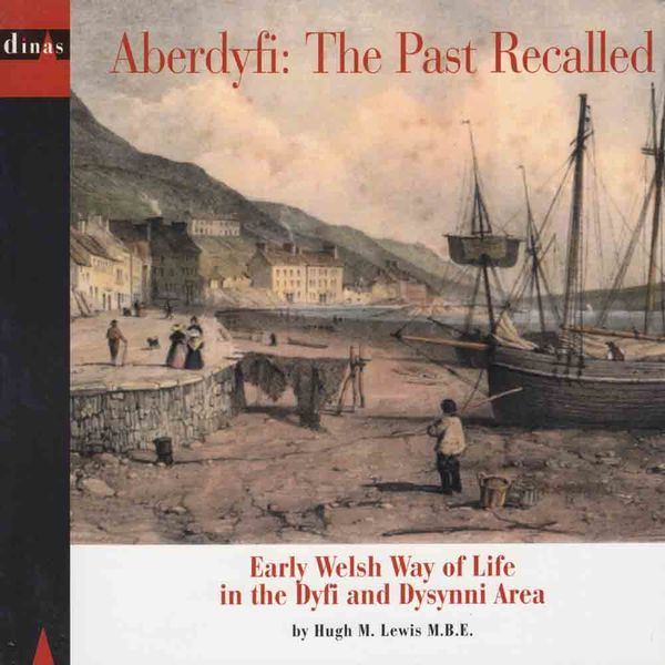 A picture of 'Aberdyfi: The Past Recalled' 