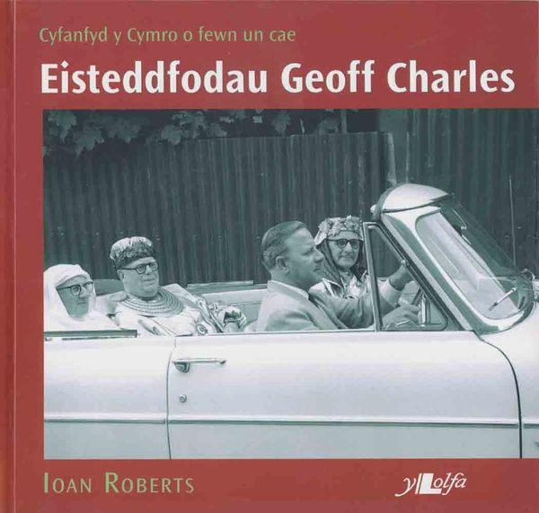 A picture of 'Eisteddfodau Geoff Charles' 