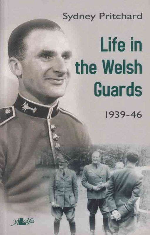 Llun o 'Life in the Welsh Guards' 