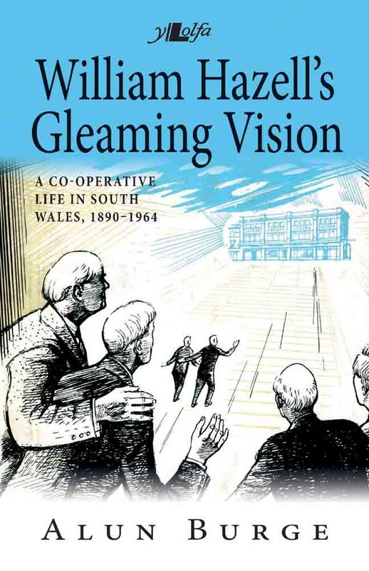 A picture of 'William Hazell's Gleaming Vision (hardback)' 