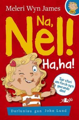 A picture of 'Na, Nel! Ha, ha!'