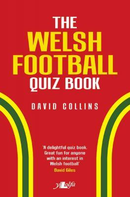 A picture of 'The Welsh Football Quiz Book' 