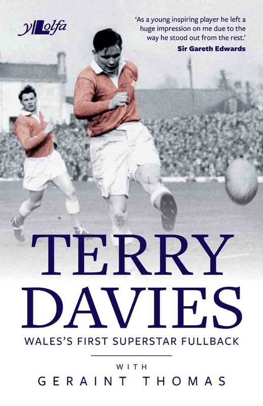 Llun o 'Terry Davies: Wales's First Superstar Fullback' 