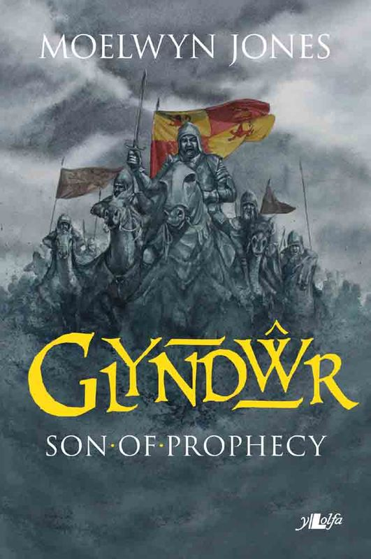 A picture of 'Glyndwr: Son of Prophecy'