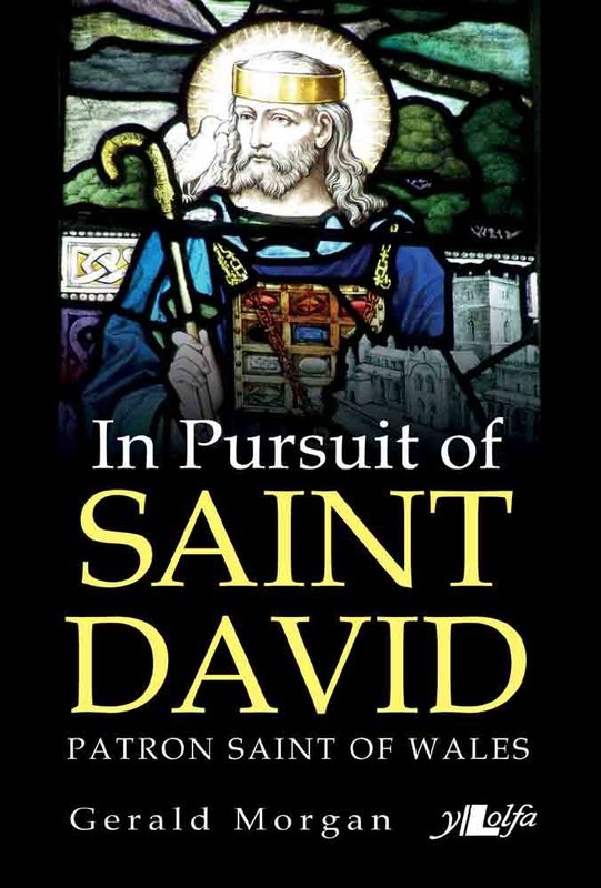Llun o 'In Pursuit of Saint David, Patron Saint of Wales' 