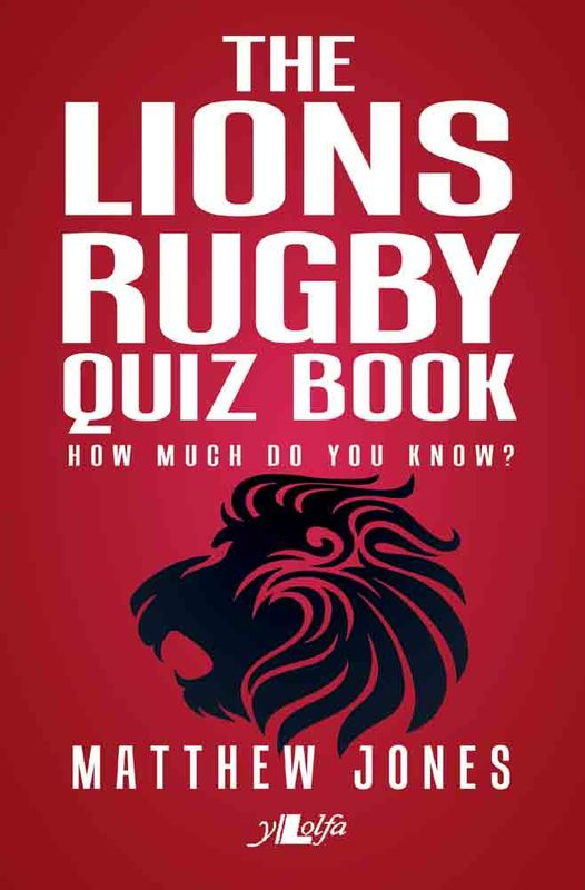 Llun o 'The Lions Rugby Quiz Book' 