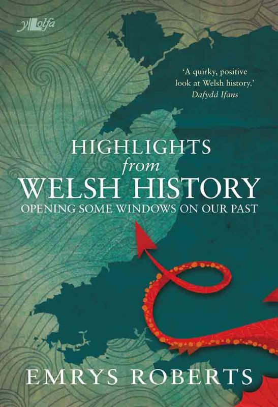 A picture of 'Highlights from Welsh History' 