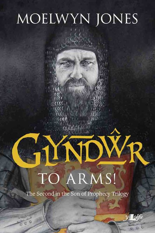 A picture of 'Glyndwr to Arms!'