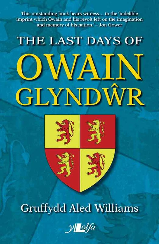 A picture of 'The Last Days of Owain Glyndwr' 