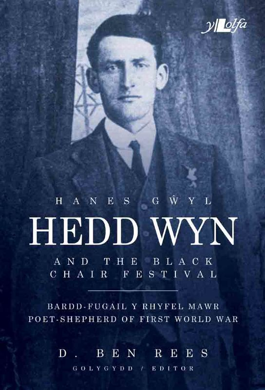 A picture of 'Hanes Gwyl Hedd Wyn / Hedd Wyn and the Black Chair Festival' 