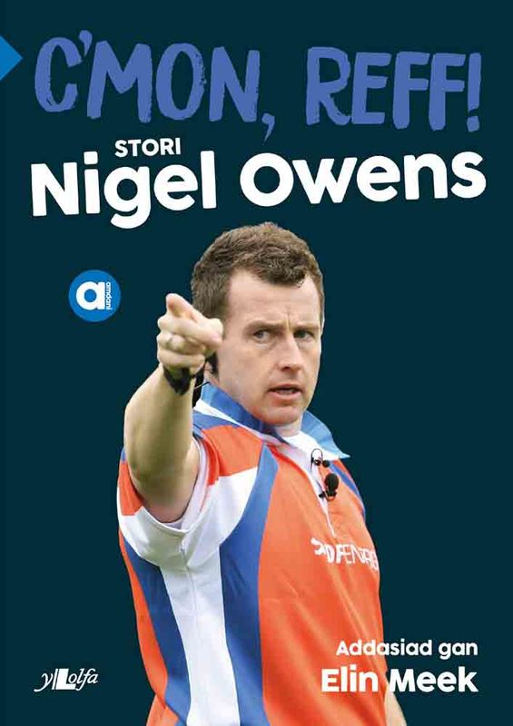 A picture of 'C'mon, Reff! – stori Nigel Owens' 