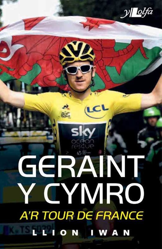 A picture of 'Geraint y Cymro a'r Tour de France' 