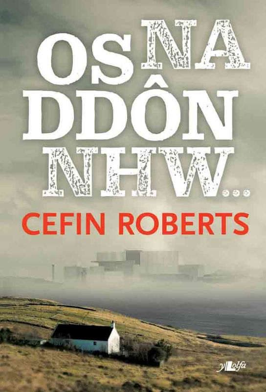 A picture of 'Os Na Ddôn Nhw...' 