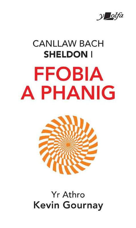 A picture of 'Canllaw Bach Sheldon i Ffobia a Phanig' 
