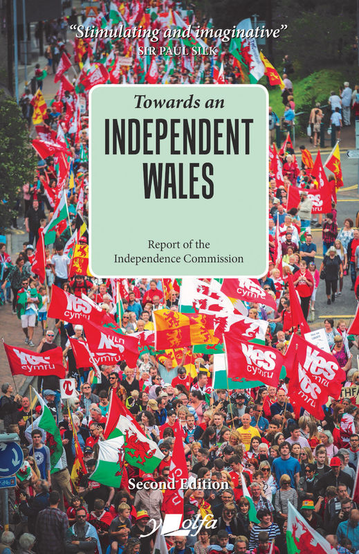 Towards an Independent Wales – Second Edition