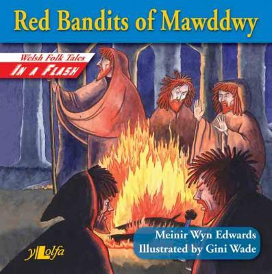 A picture of 'Red Bandits of Mawddwy'