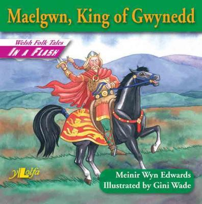 A picture of 'Maelgwn, King of Gwynedd' 