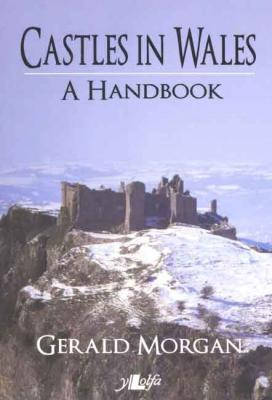 A picture of 'Castles in Wales: A Handbook' 