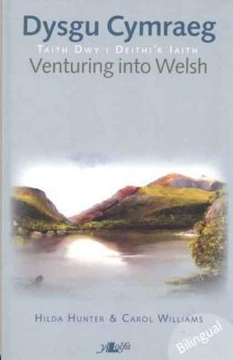 A picture of 'Dysgu Cymraeg / Venturing into Welsh' 