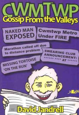 A picture of 'Cwmtwp: Gossip From the Valleys' 