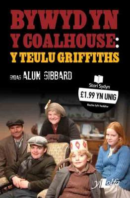 A picture of 'Bywyd yn y Coal House: Y Teulu Griffiths' 